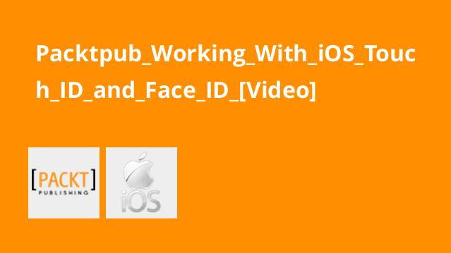 آموزش کار باTouch ID و Face ID درiOS